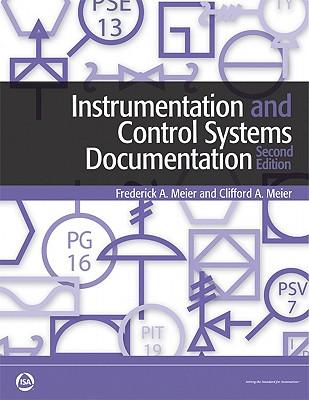 Instrumentation And Control Systems Documentation By Meier, Frederick A./ Meier, Clifford A.